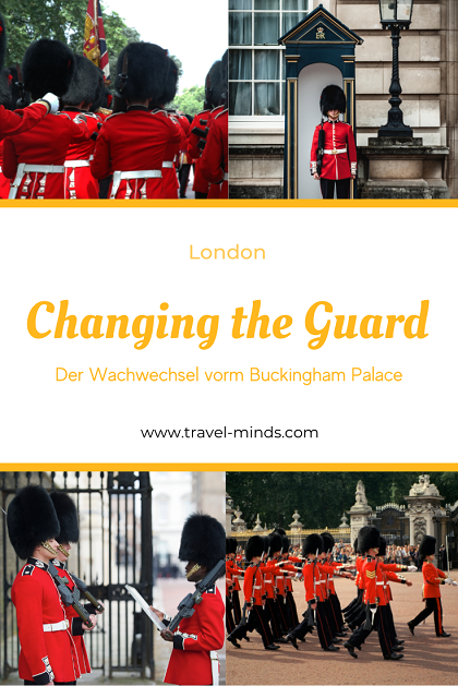 Gardewechsel, Pinterest, London, reisen, Städtetrip, Backpacking, Buckingham Palace