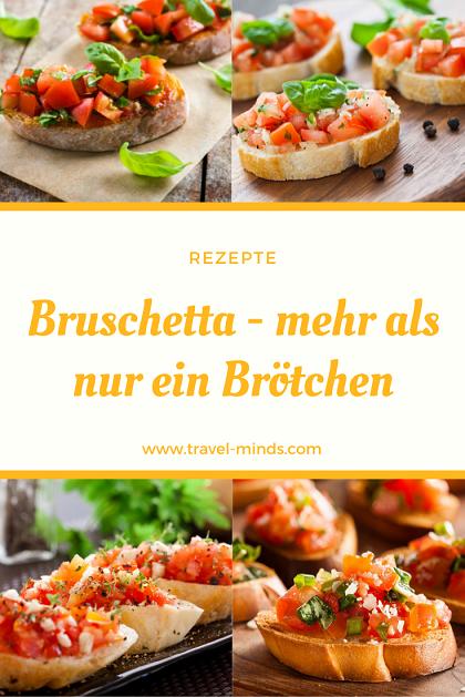 Bruschetta, reisen, Italien, Vorspeise, Städtetrip, Weltreise, Rezept, Rezepte, Rezepte aus aller Welt, italienische Rezepte