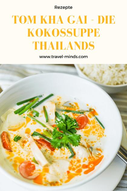 Pinterest, Kokossuppe, Rezepte, reisen, kochen, Thailand, thailändisch